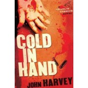 Cold in Hand by John B Harvey