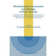Photochemical Conversion and Storage of Solar Energy 1990 by Ezio Pelizzetti