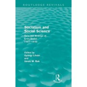 Socialism and Social Science by Gyorgy Litvan