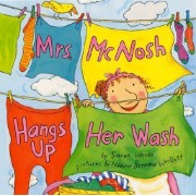 Mrs Mcnosh Hangs up Her Wash by Sarah Weeks