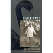 Black Swan by Lyrae Van Clief-Stefanon