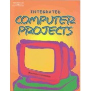 Integrated Computer Projects by Maryanne Momorella