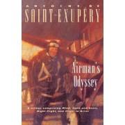 Airman's Odyssey by Antoine de Saint-Exupery