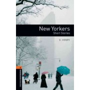Oxford Bookworms Library: New Yorkers - Short Stories by O Henry