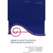 Volterra and Functional Differential Equations by Kenneth B. Hannsgen