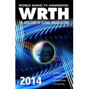 World radio tv handbook 2014 by WRTH Publications Limited