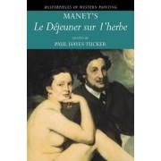Manet's 'Le Dejeuner sur l'herbe' by Paul Hayes Tucker