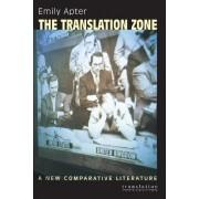 The Translation Zone by Emily Apter