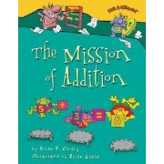 The Mission of Addition by Brian P Cleary
