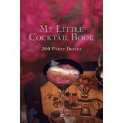 My Little Cocktail Book by Murdoch Books Test Kitchen