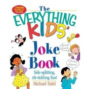 Everything Kids' Joke Book by Michael S. Dahl
