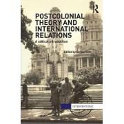 Postcolonial Theory & International Relations by Sanjay Seth