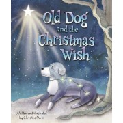 Old Dog and the Christmas Wish by Christine Davis