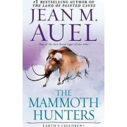 The Mammoth Hunters by Jean M. Auel