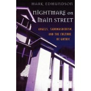 Nightmare on Main Street by Mark Edmundson