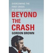 Beyond the Crash by Gordon Brown