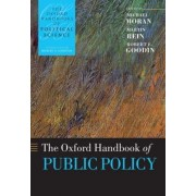 The Oxford Handbook of Public Policy by Michael Moran