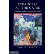 Strangers at the Gates by Sidney G. Tarrow