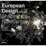 European Design Since 1985 by R.Craig Miller