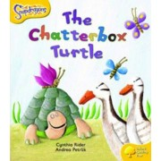 Oxford Reading Tree: Level 5: Snapdragons: The Chatterbox Turtle by Ms Cynthia Rider