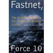 Fastnet Force 10 by John Rousmaniere