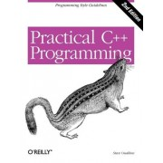 Practical C++ Programming by Steve Oualline