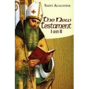 The New Testament I and II: Part I - Books 15/16 by Boniface Augustine