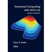 Numerical Computing with MATLAB by Cleve B. Moler