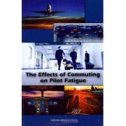 The Effects of Commuting on Pilot Fatigue by Board on Human-Systems Integration