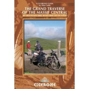 The Grand Traverse of the Massif Central by Alan Castle
