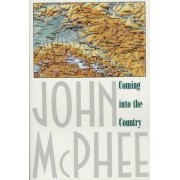 Coming into the Country by John A. McPhee