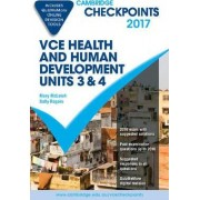 Cambridge Checkpoints VCE Health and Human Development Units 3 and 4 2017 and Quiz Me More by Mary McLeish