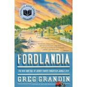 Fordlandia by Greg Grandin