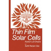 Thin Film Solar Cells by Kasturi Lal Chopra