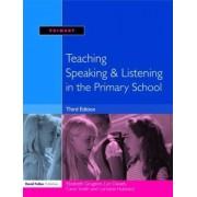 Teaching Speaking and Listening in the Primary School by Elizabeth Grugeon