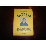René Caillié À Tombouctou