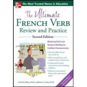 The Ultimate French Verb Review and Practice, 2nd Edition, Paperback