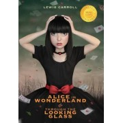Alice in Wonderland and Through the Looking-Glass (Illustrated) (1000 Copy Limited Edition) by Lewis Carroll