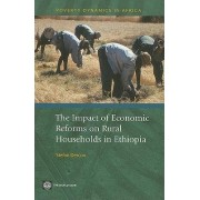 The Impact of Economic Reforms on Rural Households in Ethiopia by Stefan Dercon