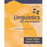 Linguistics for Non-Linguists by Frank Parker