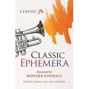 Classic Ephemera by Darren Henley