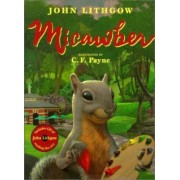 Micawber by John Lithgow