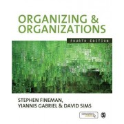 Organizing & Organizations by Yiannis Gabriel