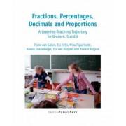 Fractions, Percentages, Decimals and Proportions by Frans Van Galen