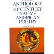 Harper's Anthology of 20th Century Native American Poetry by Duane Niatum