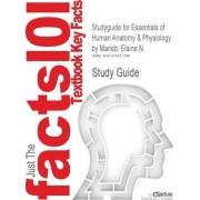 Studyguide for Essentials of Human Anatomy & Physiology by Marieb, Elaine N., ISBN 9780321695987 by Elaine Nicpon Marieb