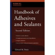 Handbook of Adhesives and Sealants by Edward M. Petrie