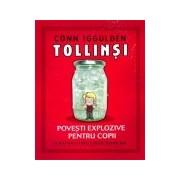 Tollinsi - Povesti explozive pentru copii.
