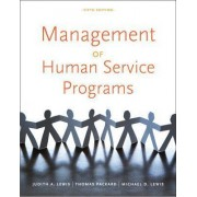 Management of Human Service Programs by Judith A Lewis