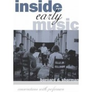 Inside Early Music by Bernard D. Sherman